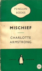 mischief charlotte armstrong 3970846765_1f52e65198