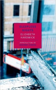 Hardwick sleepless nights nyrb 51nPJb1iUtL._SX310_BO1,204,203,200_