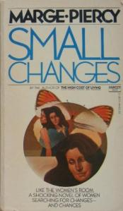 Small Changes Marge Piercy paperback 9780449236710-us-300