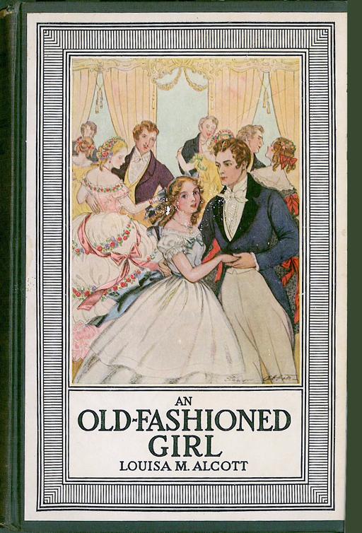 an old-fashioned girl alcott girl-1 – mirabile dictu