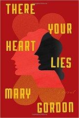mary gordon there your heart lies 41EgMzvuv0L._SX331_BO1,204,203,200_