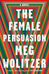 wolitzer female persuasion J5VE23AFKY5VFF2AKFDSZP7AJY